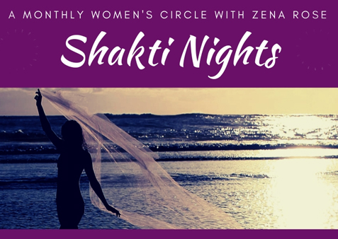 Shakti Nights with Zena Rose